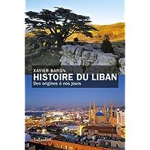 HISTOIRE DU LIBAN DES ORIGINES À NOS JOURS