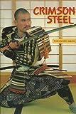 Crimson Steel: The Sword Technique of the Samurai