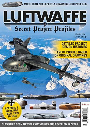 Luftwaffe Secret Project Profiles: More than 200 expertly drawn colour profiles por Daniel Uhr,Daniel Daniel,Dan Sharp