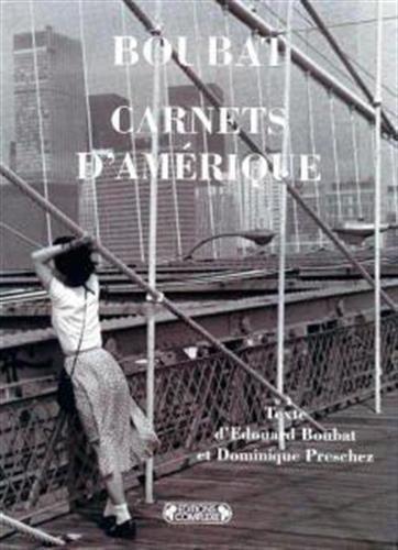 Carnets d'Amérique (Pays et populations): Amazon.es: Preschez, Dominique,  Boubat, Edouard: Libros en idiomas extranjeros