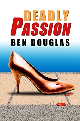 Deadly Passion (The Lanny Boone Series Book 2)