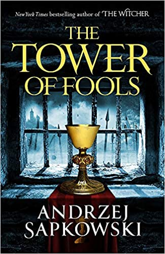 The Tower of Fools: Amazon.co.uk: Sapkowski, Andrzej, French ...