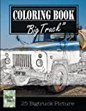 """Classic Truck Jumbo Car Sketch Grayscale Photo Adult Coloring Book, Mind Relaxation Stress Relief: Just added color to release your stress and power ... and grown up, 8.5"""" x 11"""" (21.59 x 27.94 cm)"""
