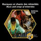 Burkina Faso: Musiques et chants des minorités – Burkina Faso: Music and songs of Minorities