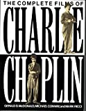 img - for The Complete Films of Charlie Chaplin book / textbook / text book