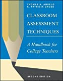 Classroom Assessment Techniques: A Handbook for College Teachers