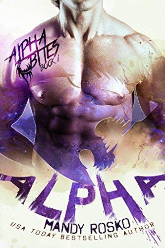 Alpha (A Paranormal Alpha-Shifter Romance) (Alpha Bites Book 1)