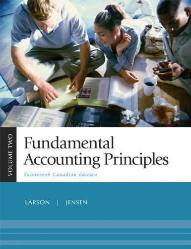 Fundamental Accounting Principles, Volume 2, Thirteenth CDN Edition