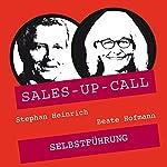 Selbstführung (Sales-up-Call) | Stephan Heinrich,Beate Hofmann