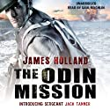 The Odin Mission: Jack Tanner, Book 1 Audiobook by James Holland Narrated by Saul Reichlin
