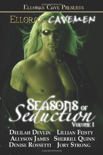 Seasons of Seduction Volume 1 (Ellora's Cavemen)