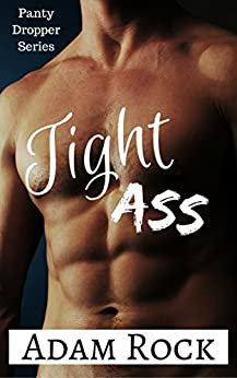 Download for free Tight Ass!