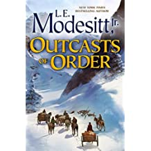 Outcasts of Order (Saga of Recluce)