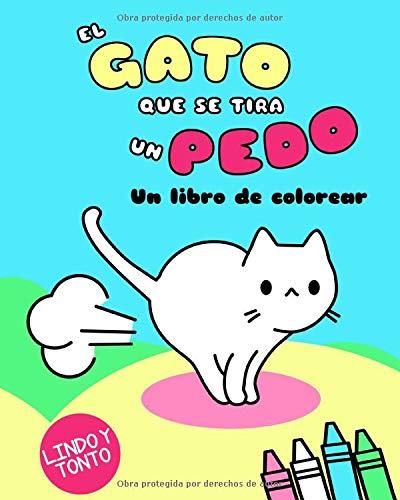 El Gato Que Se Tira Un Pedo Un Libro De Colorear Kawaii Colorear