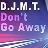 Don't Go Away - Single