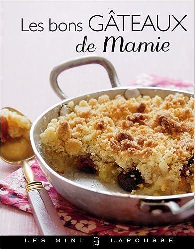 En ligne téléchargement Les bons gâteaux de mamie epub, pdf