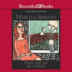 Para que no me Olvides [Something to Remember Me By (Texto Completo)] Audiobook