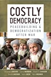 Costly Democracy, Christoph Zürcher and Carrie Manning, 0804781982