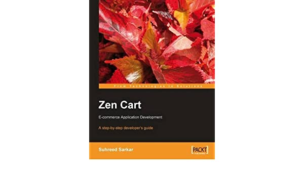 Zen Cart : e-commerce application development : a step-by-step developers guide