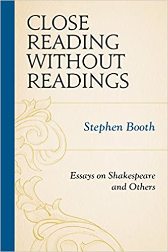 1984 Essay Thesis Amazoncom Close Reading Without Readings Essays On Shakespeare And  Others  Stephen Booth Books What Is The Thesis Of A Research Essay also The Kite Runner Essay Thesis Amazoncom Close Reading Without Readings Essays On Shakespeare  Essays Topics In English