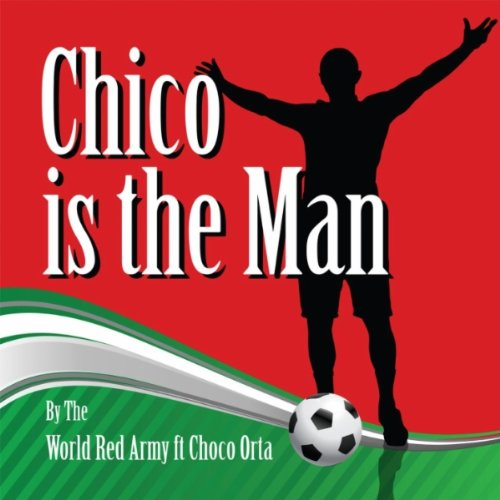 Amazon.com: Chico Is the Man (feat. Choco Orta