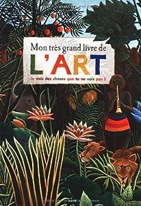 """Afficher """"Mon très grand livre de l'art"""""""