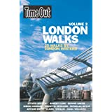 Time Out London Walks, Volume 2: 25 Walks By London Writers