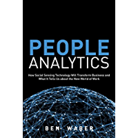 People Analytics: How Social Sensing Technology Will Transform Business and What It Tells Us about the Future of Work (FT Press Analytics) (English Edition)