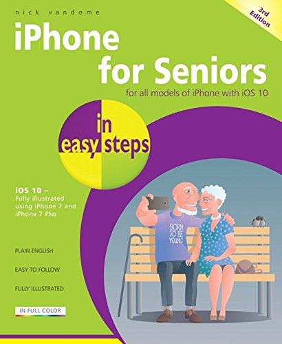 iPhone for Seniors in easy steps: Covers iOS ()