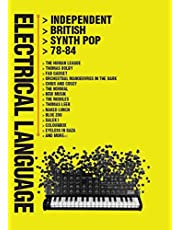 Electrical Language. Independent British Synth Pop 78-84
