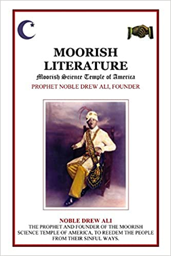 Moorish Literature: Drew Ali: 9781312621411: Amazon com: Books