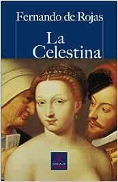 Celestina, La (CASTALIA PRIMA. C/P.): Amazon.es: Rojas