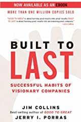Built to Last: Successful Habits of Visionary Companies (Good to Great Book 2) Kindle Edition