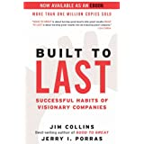 Built to Last: Successful Habits of Visionary Companies (Good to Great Book 2)