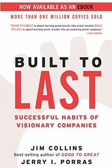 Built to Last: Successful Habits of Visionary Companies (Harper Business Essentials) (English Edition) de [Collins, Jim, Porras, Jerry I.]