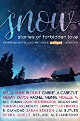 SNOW Anthology: Stories of Forbidden Love Paperback