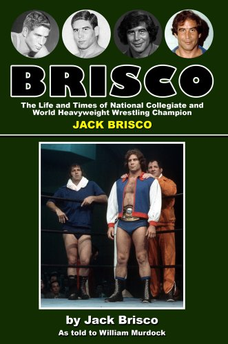 brisco-the-life-and-times-of-national-collegiate-and-world-heavyweight-wrestling-champion-jack-brisc