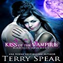 Kiss of the Vampire: Blood Moon Series Audiobook by Terry Spear Narrated by Becky Shrimpton