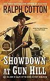 img - for Showdown at Gun Hill (Ralph Cotton Western Series) book / textbook / text book