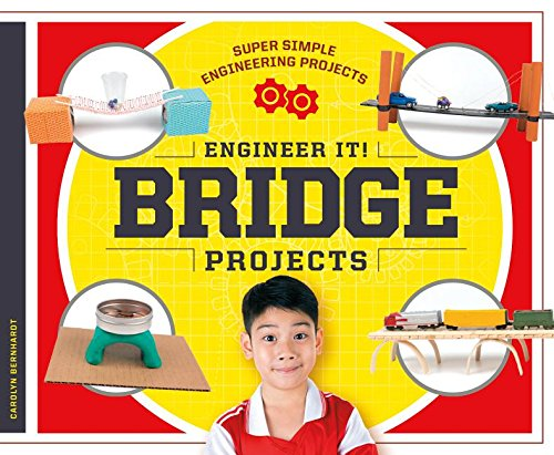 Engineer It! Bridge Projects (Super Simple Engineering Projects)