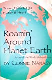 img - for Roamin' Around Planet Earth: Around the World Adventures book / textbook / text book