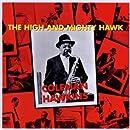 High & Mighty Hawk