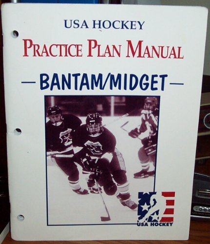 Practice Plan Manual for Bantams and Midgets: Philosophy, Areas of Development, Practice Plans, Drills by Matt Walsh and Val Belmonte (1997) Paperback (Bantam Midget)