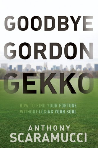Goodbye Gordon Gekko Fortune Without ebook