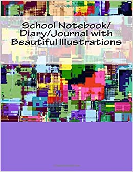 School Notebook/Diary/Journal with Beautiful Illustrations