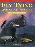 img - for Fly Tying Made Clear and Simple book / textbook / text book