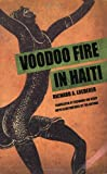 Voodoo Fire in Haiti, Richard A. Loederer, 1589803620