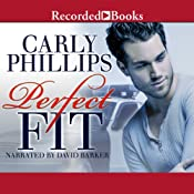 Perfect Fit: Serendipity's Finest, Book 1 | Carly Phillips