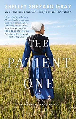 - The Patient One (Walnut Creek Series, The Book 1)