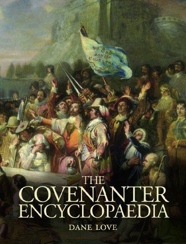 The Covenanter Encyclopaedia - Love, Dane